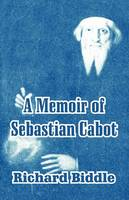 A Memoir of Sebastian Cabot