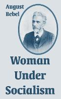 Woman Under Socialism (Paperback)