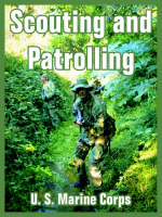 Scouting and Patrolling (Paperback)
