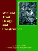 Wetland Trail Design and Construction (Paperback)