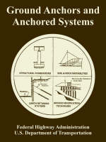 Ground Anchors and Anchored Systems (Paperback)