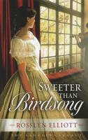 Sweeter Than Birdsong - Saddler's Legacy 02 (Hardback)