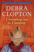 Counting on a Cowboy - Four of Hearts Ranch Romance 2 (Hardback)