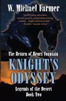 Knight's Odyssey: The Return of Henry Fountain - Legends of the Desert 2 (Paperback)