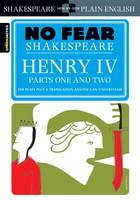 Henry IV Parts One and Two (No Fear Shakespeare) - No Fear Shakespeare (Paperback)