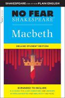 Macbeth: No Fear Shakespeare Deluxe Student Edition - No Fear Shakespeare (Paperback)