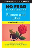 Romeo and Juliet: No Fear Shakespeare Deluxe Student Edition - No Fear Shakespeare (Paperback)