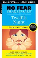 Twelfth Night: No Fear Shakespeare Deluxe Student Edition - No Fear Shakespeare (Paperback)