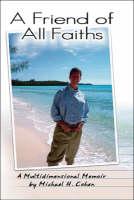 A Friend of All Faiths (Paperback)