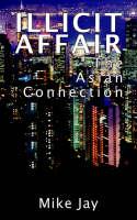 Illicit Affair: The Asian Connection (Paperback)