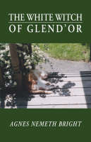 The White Witch of Glend'or