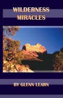 Wilderness Miracles (Paperback)