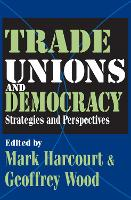 Trade Unions and Democracy: Strategies and Perspectives (Paperback)