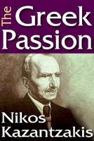 The Greek Passion (Paperback)