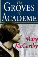 The Groves of Academe (Paperback)