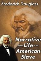 Narrative of the Life of an American Slave (Paperback)