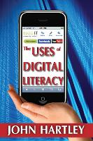 The Uses of Digital Literacy (Paperback)
