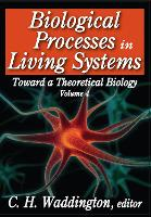 Biological Processes in Living Systems