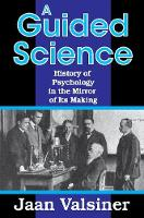 A Guided Science: History of Psychology in the Mirror of Its Making (Paperback)