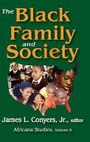 The Black Family and Society: Africana Studies - Africana Studies (Paperback)