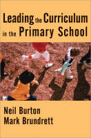 Leading the Curriculum in the Primary School (Paperback)