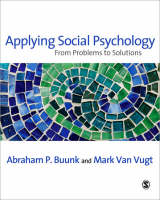 Applying Social Psychology: From Problems to Solutions - Sage Social Psychology Program (Paperback)