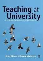 Teaching at University: A Guide for Postgraduates and Researchers - Sage Study Skills Series (Paperback)