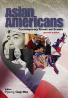 Asian Americans: Contemporary Trends and Issues (Paperback)