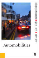 Automobilities - Published in association with Theory, Culture & Society (Hardback)