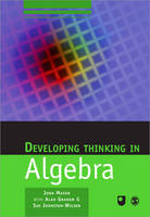 Developing Thinking in Algebra - Published in Association with The Open University (Paperback)