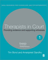 Therapists in Court: Providing Evidence and Supporting Witnesses - Legal Resources Counsellors & Psychotherapists (Paperback)