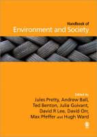 The SAGE Handbook of Environment and Society (Hardback)