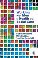 Working with Men in Health and Social Care (Paperback)