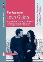 The Asperger Love Guide
