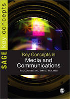Key Concepts in Media and Communications - Sage Key Concepts Series (Paperback)