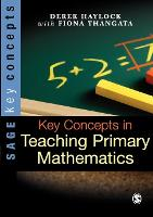Key Concepts in Teaching Primary Mathematics - Sage Key Concepts Series (Paperback)