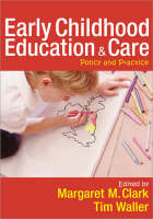 Early Childhood Education and Care: Policy and Practice (Paperback)