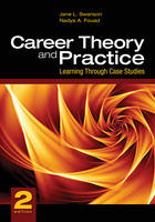 Career Theory and Practice: Learning Through Case Studies (Paperback)