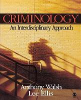 Criminology: An Interdisciplinary Approach (Paperback)