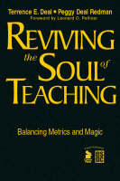 Reviving the Soul of Teaching: Balancing Metrics and Magic (Hardback)