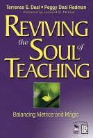 Reviving the Soul of Teaching: Balancing Metrics and Magic (Paperback)