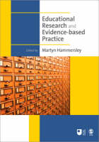 Educational Research and Evidence-Based Practice - Published in Association with the Open University (Paperback)