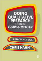 Doing Qualitative Research Using Your Computer: A Practical Guide (Paperback)
