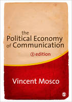 The Political Economy of Communication (Paperback)