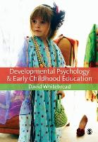 Developmental Psychology and Early Childhood Education: A Guide for Students and Practitioners (Paperback)