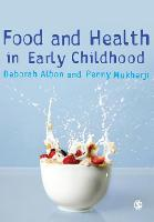 Food and Health in Early Childhood: A Holistic Approach (Paperback)