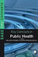 Key Concepts in Public Health - Sage Key Concepts Series (Hardback)