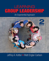 Learning Group Leadership: An Experiential Approach (Hardback)