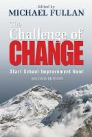 The Challenge of Change: Start School Improvement Now! (Paperback)