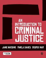 An Introduction to Criminal Justice (Paperback)